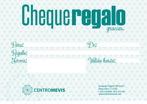 Cheque regalo | Centromevis